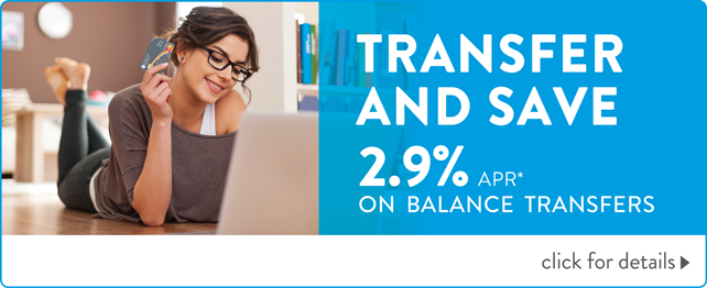 Transfer Your Credit Card Balance at 2.9% APR!